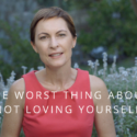 THE WORST THING ABOUT NOT LOVING YOURSELF