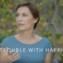 The Trouble with Happiness